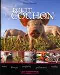 Michel Delauney - La route du cochon.