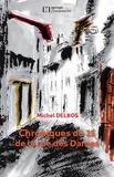 Michel Delbos - Chroniques du 25 de la rue des Dames.