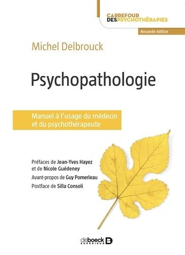 Psychopathologie. Manuel à l'usage du médecin et du psychothérapeute