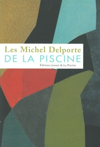 Michel Delporte et Bruno Gaudichon - Les Michel Delporte de La Piscine.