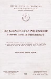 Michel Delsol et Robert Franck - Les sciences et la philosophie - Quatorze essais de rapprochement.
