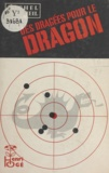 Michel Deltheil - Des dragées pour le dragon.