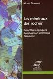 Michel Demange - Les minéraux des roches - Caractères optiques, composition chimique, gisements. 1 Cédérom