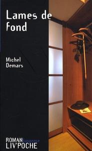 Michel Demars - Lames de fond.