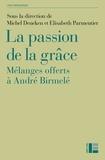 Michel Deneken - La passion de la grâce.