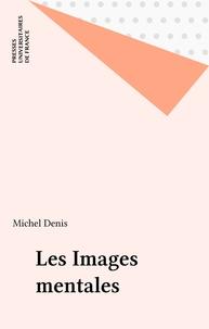 Michel Denis - Les Images mentales.