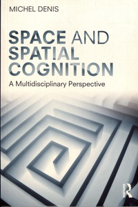 Checkpointfrance.fr Space and Spatial Cognition - A Multidisciplinary Perspective Image