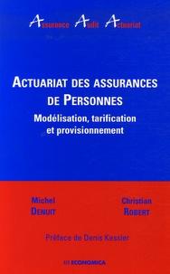 Michel Denuit et Christian Robert - Actuariat des assurances de Personnes - Modélisation, tarification et provisionnement.