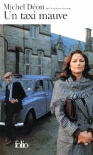 Michel Déon - Un Taxi mauve.
