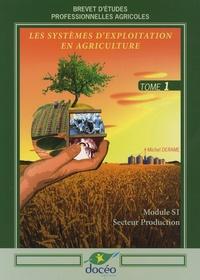 Goodtastepolice.fr Les systèmes d'exploitation en agriculture BEP agricoles - Volume 1, module S1 Image