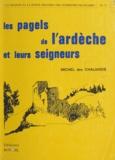 Michel des Chaliards et Jean Charay - Les pagels de l'Ardèche et leurs seigneurs.
