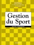 Michel Desbordes - Gestion du sport.