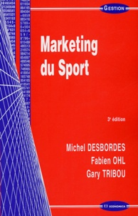Michel Desbordes et Fabien Ohl - Marketing du sport.