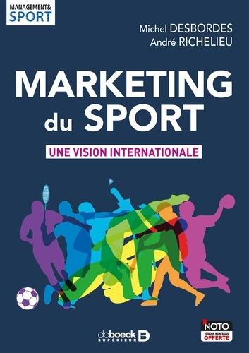 Marketing du sport. Une vision internationale