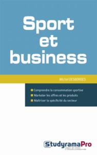 Michel Desbordes - Sport et business.