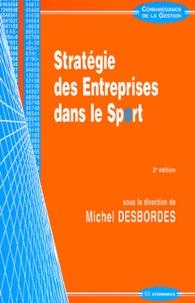 Michel Desbordes - Stratégie des Entreprises dans le Sport.