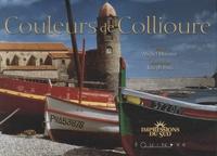 Michel Descossy et Joseph Pous - Couleurs de Collioure.