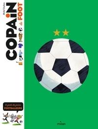 Michel Deshors - Copain du foot - Le guide des jeunes footballeurs.