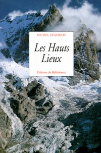 Michel Desorbay - Les hauts lieux.