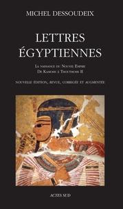 Téléchargement de livres audio sur ipod nano Lettres égyptiennes  - La naissance du Nouvel Empire, de Kamosis à Thoutmosis II