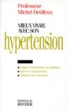 Michel Detilleux - Mieux vivre avec son hypertension.