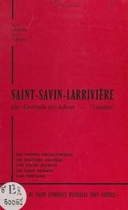 Michel Devert - Aux limites du Tursan, Saint-Savin-Larrivière par Grenade-sur-Adour (Landes).