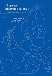 Michel Dévoluy et Gilbert Koenig - L'Europe économique et sociale - Singularités, doutes et perspectives.