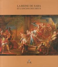 Michel Dewachter - La reine de Saba et l'encens des dieux.