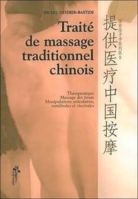 Traité de massage traditionnel chinois - Thérapeutique, massage des tissus, manipulations articulaires, vertébrales et viscérales.pdf