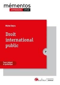Michel Deyra - Droit international public - Cours intégral et synthétique.