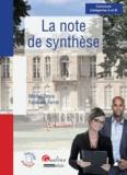 Michel Deyra et Fabienne Ferrer - La note de synthèse - Concours A et B.