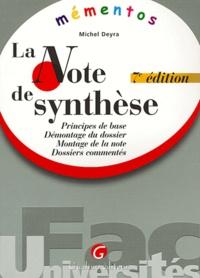 La note de synthèse- Principe de base, démontage du dossier, montage de la note, dossiers commentés - Michel Deyra | Showmesound.org
