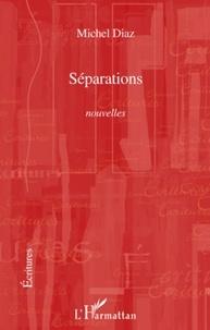 Michel Diaz - Separations.