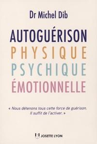 Autoguérison physique, psychique et émotionnelle.pdf