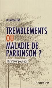 Deedr.fr Tremblements ou maladie de Parkinson ? Image