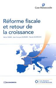 Michel Didier et Jean-François Ouvrard - Réforme fiscale et retour de la croissance.