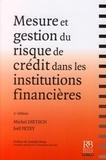 Michel Dietsch et Joël Petey - Mesure et gestion du risque de crédit dans les institutions financières.