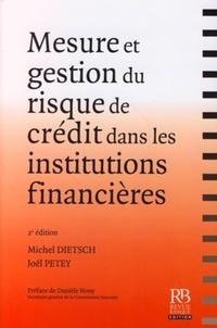 Goodtastepolice.fr Mesure et gestion du risque de crédit dans les institutions financières Image