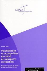 Michel Dietsch et Edouard Mathieu - Mondialisation et recomposition du capital des entreprises européennes.