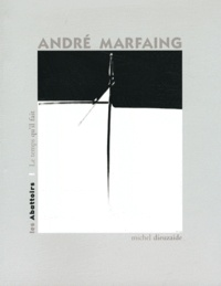Michel Dieuzaide - André Marfaing.