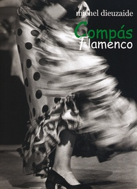 Michel Dieuzaide - Compas Flamenco.