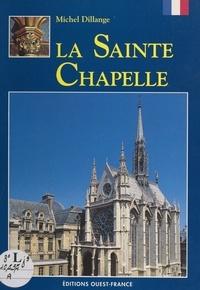 Michel Dillange et Nicolas Fediaevsky - La Sainte-Chapelle.