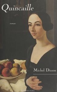 Michel Disson - Quincaille.