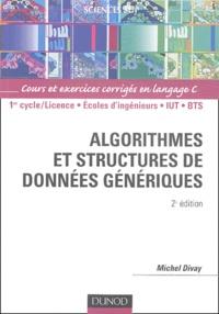 Birrascarampola.it Algorithmes et structures de données génériques - Cours et exercices corrigés en langage C Image