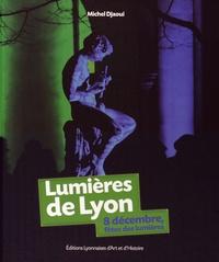 Michel Djaoui - Lumières de Lyon - 8 décembre, fête des lumières.