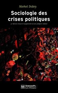Michel Dobry - Sociologie des crises politiques.