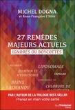 Michel Dogna - 27 remèdes majeurs actuels ignorés ou boycottés.