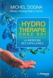 Michel Dogna - L'hydrotherapie chez soi - La médecine des capillaires.