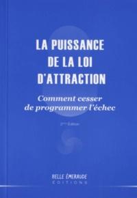 Michel Dogna - La puissance de la loi d'attraction.
