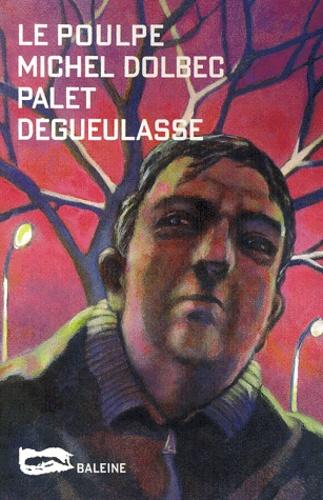 Michel Dolbec - .